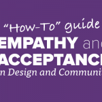 Empathy and Acceptance in Design and Community