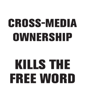 Cross-media ownership kills the free word