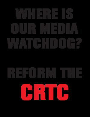 Reform the CRTC