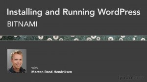 Installing and running WordPress using BitNami - lynda.com course with Morten Rand-Hendriksen