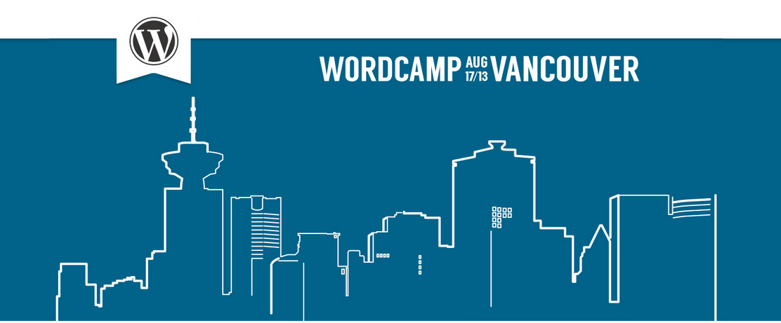 Go to WordCamp Vancouver 2013: Speaking and Moderating