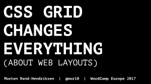 "Title slide for the WordCamp Europe 2017 talk ""CSS Grid Changes Everything About Web Layouts"""