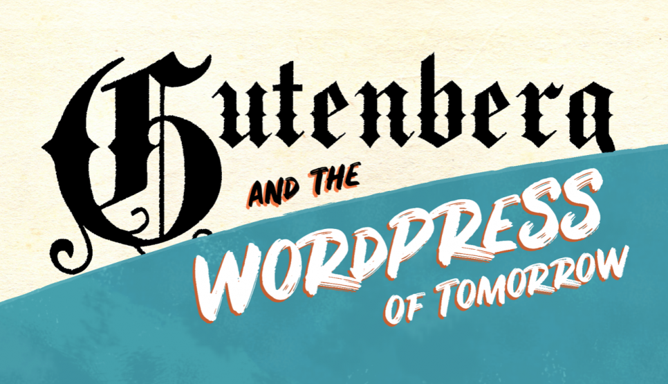 Go to WordPress is Changing. Here are 3 Things You Need to Know About Gutenberg